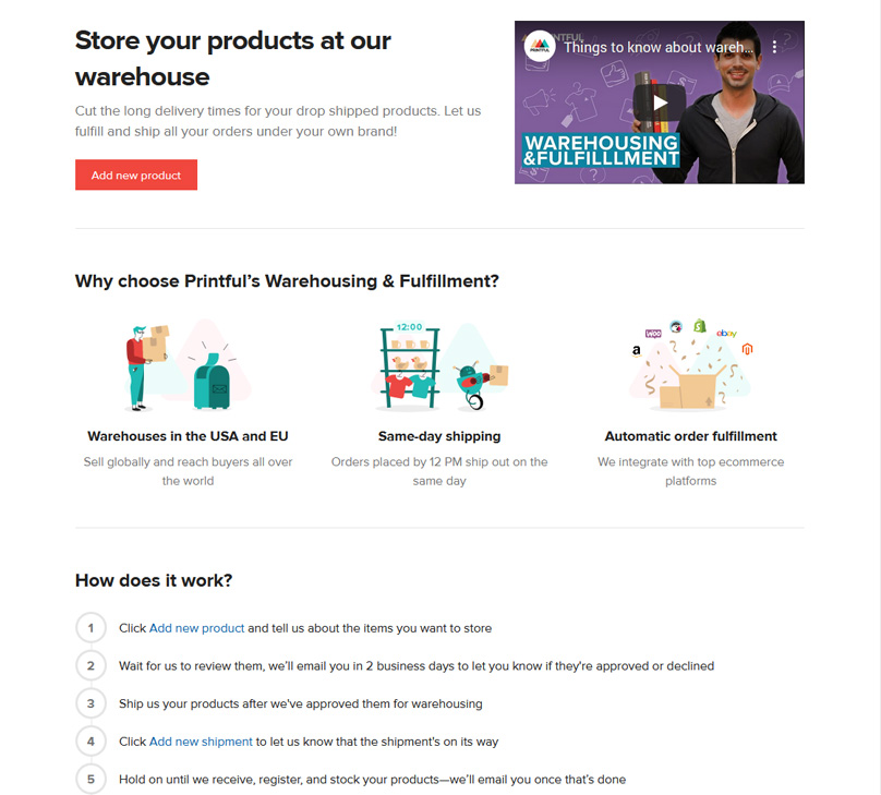 Store your products at Printful's warehouse